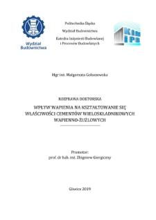 Recenzja rozprawy doktorskiej mgr inż. Małgorzaty Gołaszewskiej pt. Wpływ wapienia na kształtowanie się właściwości cementów wieloskładnikowych wapienno-żużlowych
