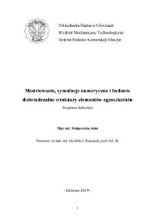 Recenzja rozprawy doktorskiej mgr inż. Małgorzaty John pt. Modelowanie, symulacje numeryczne i badania doświadczalne struktury elementów egzoszkieletu