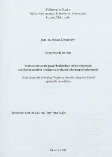 Recenzja rozprawy doktorskiej mgra inż. Łukasza Chruszczyka pt. Testowanie analogowych układów elektronicznych z wykorzystaniem dedykowanych pobudzeń aperiodycznych