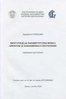 Recenzja rozprawy doktorskiej mgr inż. Magdaleny Kowalskiej pt. Identyfikacja parametryczna modeli gruntów w zagadnieniach geotechniki