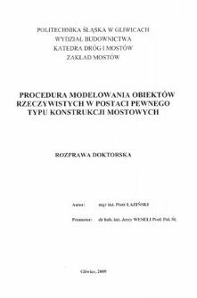 Recenzja rozprawy doktorskiej mgra inż. Piotra Łazińskiego pt. Procedura modelowania obiektów rzeczywistych w postaci pewnego typu konstrukcji mostowych