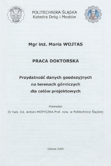 Recenzja rozprawy doktorskiej mgr inż. Marii Wojtas pt. Przydatność danych geodezyjnych na terenach górniczych dla celów projektowych