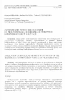 Zastosowanie metod biologicznych do prognozowania biodegradacji substancji ropopochodnych w gruntach