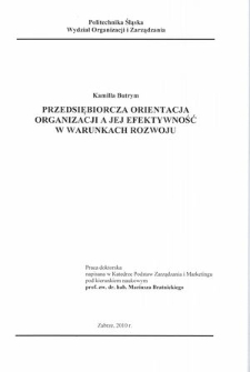 Recenzja rozprawy doktorskiej mgr Kamilli Butrym pt. Przedsiębiorcza orientacja organizacji a jej efektywność w warunkach rozwoju