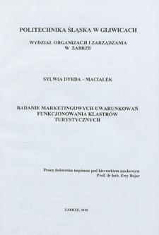 Recenzja rozprawy doktorskiej mgr Sylwii Dyrda-Maciałek pt. Badanie marketingowych uwarunkowań funkcjonowania klastrów turystycznych