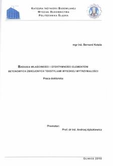 Recenzja rozprawy doktorskiej mgra inż. Bernarda Kotali pt. Badania właściwości i efektywności elementów betonowych zbrojonych tekstyliami wysokiej wytrzymałości