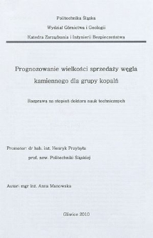 Recenzja rozprawy doktorskiej mgr inż. Anny Manowskiej pt. Prognozowanie wielkości sprzedaży węgla kamiennego dla grupy kopalń