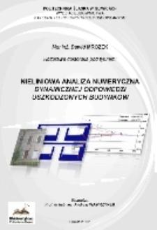 Recenzja rozprawy doktorskiej mgra inż. Dawida Mrozka pt. Nieliniowa analiza numeryczna dynamicznej odpowiedzi uszkodzonych budynków