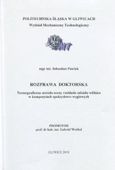 Recenzja rozprawy doktorskiej mgra inż. Sebastiana Pawlaka pt. Termograficzna metoda oceny rozkładu udziału włókien w kompozytach epoksydowo-węglowych