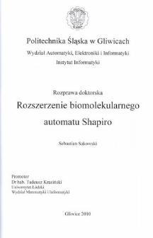 Recenzja rozprawy doktorskiej mgra inż. Sebastiana Sakowskiego pt. Rozszerzenie biomolekularnego automatu Shapiro