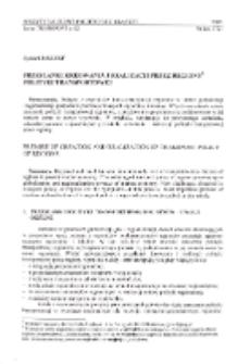 Przesłanki kreowania i realizacji przez regiony polityki transportowej