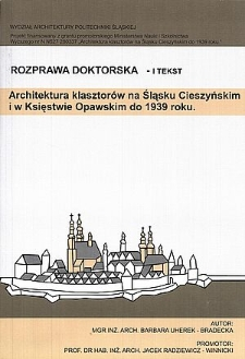 Architektura klasztorów na Śląsku Cieszyńskim i w Księstwie Opawskim do 1939 roku