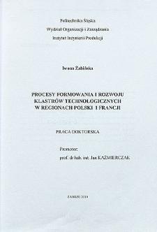Recenzja rozprawy doktorskiej mgr Iwony Żabińskiej pt. Procesy formowania i rozwoju klastrów technologicznych w regionach Polski i Francji