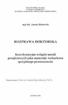 Recenzja rozprawy doktorskiej mgra inż. Janusza Bełzowskiego pt. Koordynacyjne związki metali przejściowych jako materiały wybuchowe specjalnego przeznaczenia