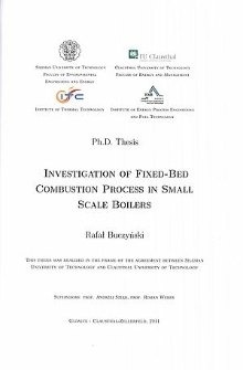 Investigation of fixed-bed combustion process in small scale boilers