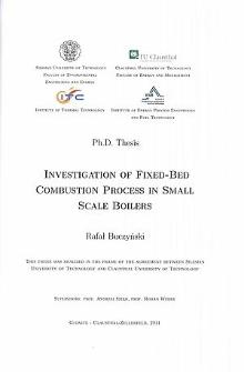 Recenzja rozprawy doktorskiej mgra inż. Rafała Buczyńskiego pt. Investigation of fixed-bed combustion process in small scale boilers