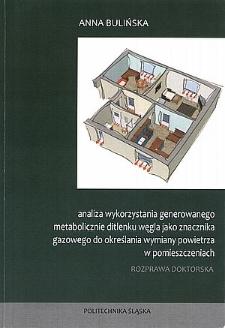 Recenzja rozprawy doktorskiej mgr inż. Anny Bulińskiej pt. Analiza wykorzystania generowanego metabolicznie ditlenku węgla jako znacznika gazowego do określania wymiany powietrza w pomieszczeniach