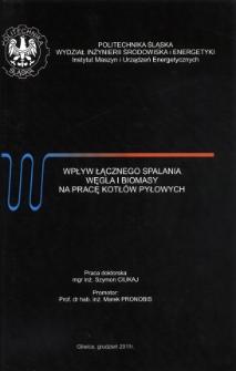 Recenzja rozprawy doktorskiej mgra inż. Szymona Ciukaja pt. Wpływ łącznego spalania węgla i biomasy na pracę kotłów pyłowych