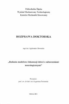 Recenzja rozprawy doktorskiej mgr inż. Agnieszki Głowackiej pt. Badania modelowe lokomocji dzieci z zaburzeniami neurologicznymi