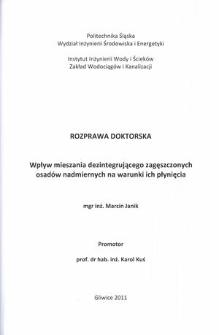 Recenzja rozprawy doktorskiej mgra inż. Marcina Janika pt. Wpływ mieszania dezintegrującego zagęszczonych osadów nadmiernych na warunki ich płynięcia