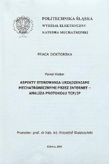 Recenzja rozprawy doktorskiej mgra inż. Pawła Kielana pt. Aspekty sterowania urządzeniami mechatronicznymi przez Internet - analiza protokołu TCP/IP