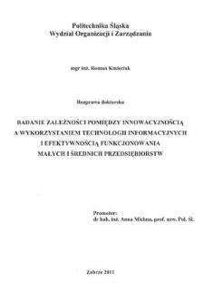 Recenzja rozprawy doktorskiej mgra inż. Romana Kmieciaka pt. Badanie zależności pomiędzy innowacyjnością a wykorzystaniem technologii informacyjnych i efektywnością funkcjonowania małych i średnich przedsiębiorstw