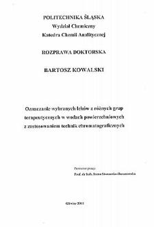 Recenzja rozprawy doktorskiej mgra inż. Bartosza Kowalskiego pt. Oznaczanie wybranych leków z różnych grup terapeutycznych w wodach powierzchniowych z zastosowaniem technik chromatograficznych