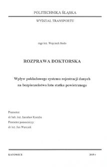 Recenzja rozprawy doktorskiej mgra inż. Wojciecha Redo pt. Wpływ pokładowego systemu rejestracji danych na bezpieczeństwo lotu statku powietrznego