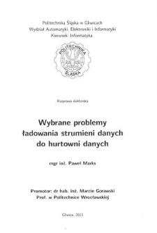 Recenzja rozprawy doktorskiej mgra inż. Pawła Marksa pt. Wybrane problemy ładowania strumieni danych do hurtowni danych