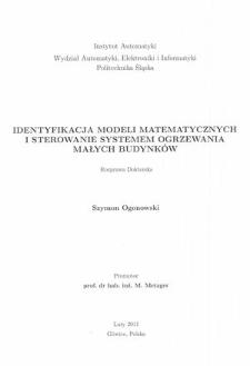 Identyfikacja modeli matematycznych i sterowanie systemem ogrzewania małych budynków