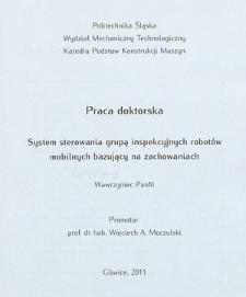 Recenzja rozprawy doktorskiej mgra inż. Wawrzyńca Panfila pt. System sterowania grupą inspekcyjnych robotów mobilnych bazujący na zachowaniach