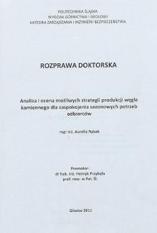 Recenzja rozprawy doktorskiej mgr inż. Aurelii Rybak pt. Analiza i ocena możliwych strategii produkcji węgla kamiennego dla zaspokojenia sezonowych potrzeb odbiorców