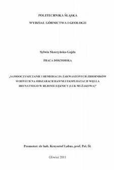 Recenzja rozprawy doktorskiej mgr inż. Sylwii Skoczyńskiej-Gajda pt. Samooczyszczanie i remediacja zakwaszonych zbiorników wodnych na obszarach dawnej eksploatacji węgla brunatnego w rejonie Łęknicy (Łuk Mużakowa)