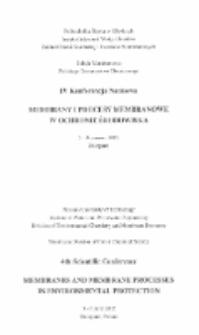 IV Konferencja Naukowa Membrany i procesy membranowe w ochronie środowiska