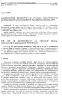 Zastosowanie dekompozycji sygnału drganiowego do diagnozowania uszkodzeń zazębienia przekładni