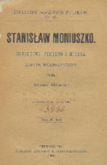 Stanisław Moniuszko : dziedzictwo, życiorys i muzyka : zarys biograficzny