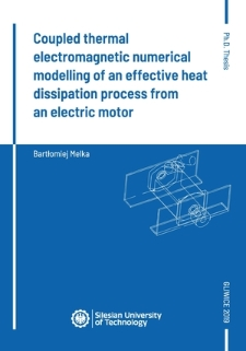 Coupled thermal electromagnetic numerical modelling of an effective heat dissipation process from an electricmotor