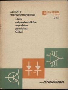 Elementy półprzewodnikowe : lista odpowiedników wyrobów produkcji CEMI