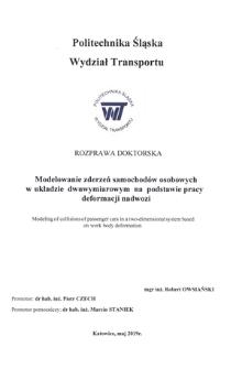 Recenzja rozprawy doktorskiej mgra inż. Roberta Owsiańskiego pt. Modelowanie zderzeń samochodów osobowych w układzie dwuwymiarowym na podstawie pracy deformacji nadwozi