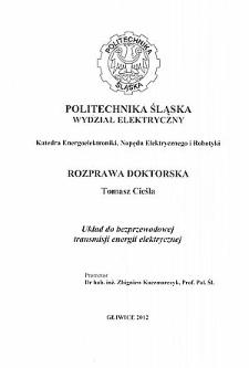 Recenzja rozprawy doktorskiej mgra inż. Tomasza Cieśli pt. Układ do bezprzewodowej transmisji energii elektrycznej