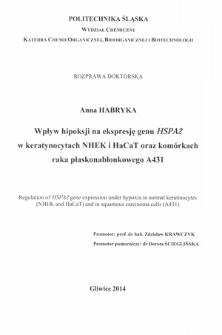 Recenzja rozprawy doktorskiej mgr Anny Habryki pt. Wpływ hipoksji na ekspresję genu HSPA2 w keratynocytach NHEK i HaCaT oraz komórkach raka płaskonabłonkowego A431