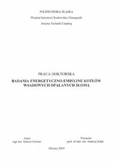 Recenzja rozprawy doktorskiej mgra inż. Marcina Jewiarza pt. Badanie energetyczno-emisyjne kotłów wsadowych opalanych słomą