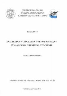 Recenzja rozprawy doktorskiej mgra inż. Piotra Kantego pt. Analiza doświadczalna wpływu wymiany dynamicznej gruntu na otoczenie