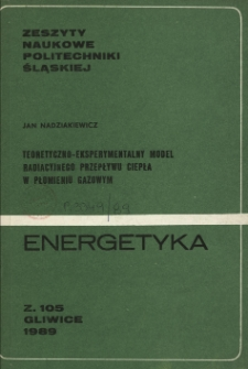 Teoretyczno-eksperymentalny model radiacyjnego przepływu ciepła w płomieniu gazowym