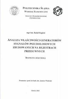 Recenzja rozprawy doktorskiej mgra inż. Rafała Stępnia pt. Analiza właściwości generatorów sygnałów pseudolosowych zbudowanych na rejestrach przesuwnych