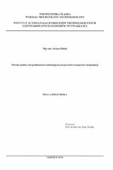 Recenzja rozprawy doktorskiej mgra inż. Adriana Zbilskiego pt. Metoda analizy energochłonności technologicznych procesów transportu i manipulacji