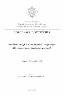 Recenzja rozprawy doktorskiej mgra inż. Marcina Amarowicza pt. Analiza ryzyka w inżynierii wymagań dla systemów diagnostycznych