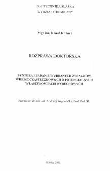 Recenzja rozprawy doktorskiej mgra inż. Karola Kożucha pt. Synteza i badanie wybranych związków wielkocząsteczkowych o potencjalnych właściwościach wybuchowych