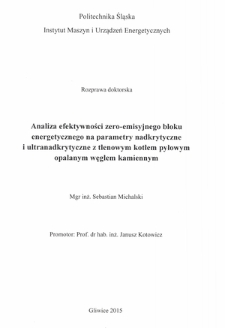 Recenzja rozprawy doktorskiej mgra inż. Sebastiana Michalskiego pt. Analiza efektywności zero-emisyjnego bloku energetycznego na parametry nadkrytyczne i ultranadkrytyczne z tlenowym kotłem pyłowym opalanym węglem kamiennym