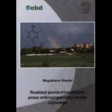 Recenzja rozprawy doktorskiej mgr Magdaleny Niesler pt. Rozkład pentachlorofenolu przez mikroorganizmy osadu czynnego